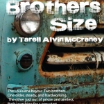 Auditions for THE BROTHERS SIZE