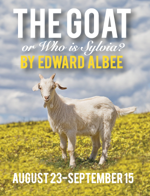 The Goat or Who is Sylvia by Edward Albee