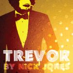 Trevor by Nick Jones