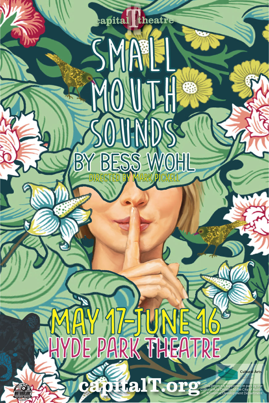 Small Mouth Sounds by Bess Wohl